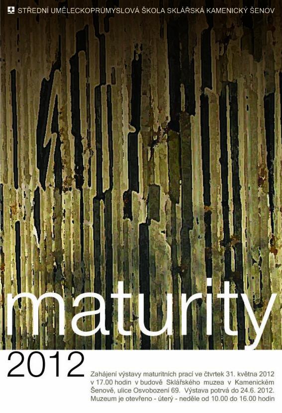 OBRÁZEK : plakat_maturity2012.psd.jpg
